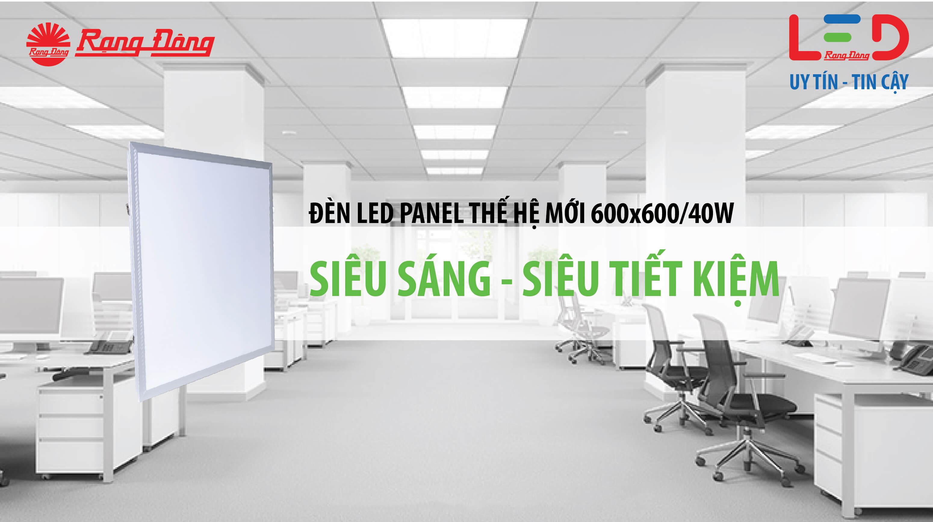 Ưu điểm của đèn led panel Rạng Đông 600×600